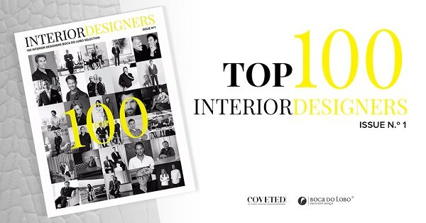 25 Interior Designers by Boca do Lobo and COVETED Magazine Boca do Lobo COVETED Magazine Top 100 Interior Designers PART I 4 600x314